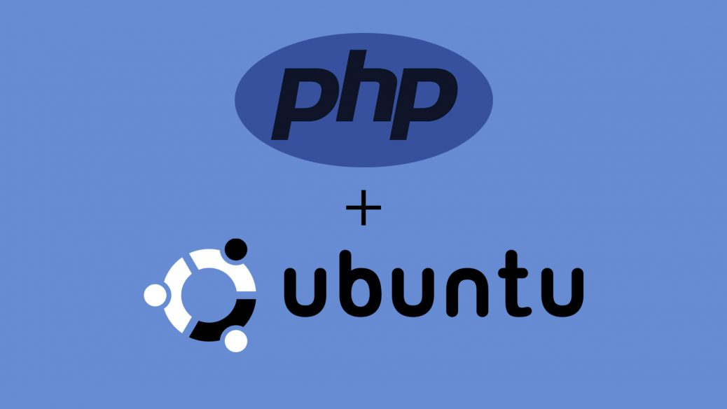 How to Install PHP 7 2 on Ubuntu 16 04 / 18 04 / 18 10