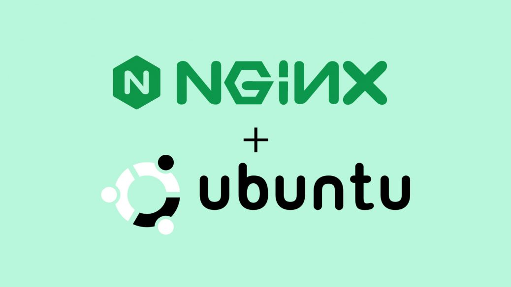 How to Install Nginx on Ubuntu 16.04 / 18.04 / 18.10 / 19.10