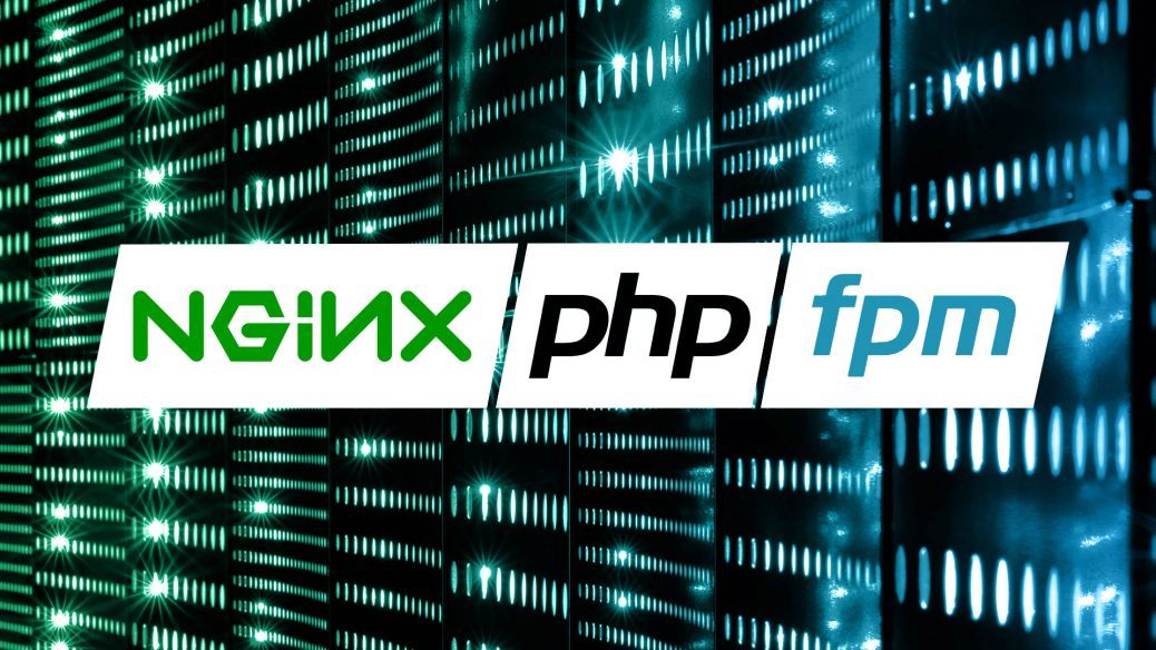 How to Install PHP 7.3-FPM on Ubuntu 19.10